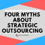 Myths About Strategic Outsourcing