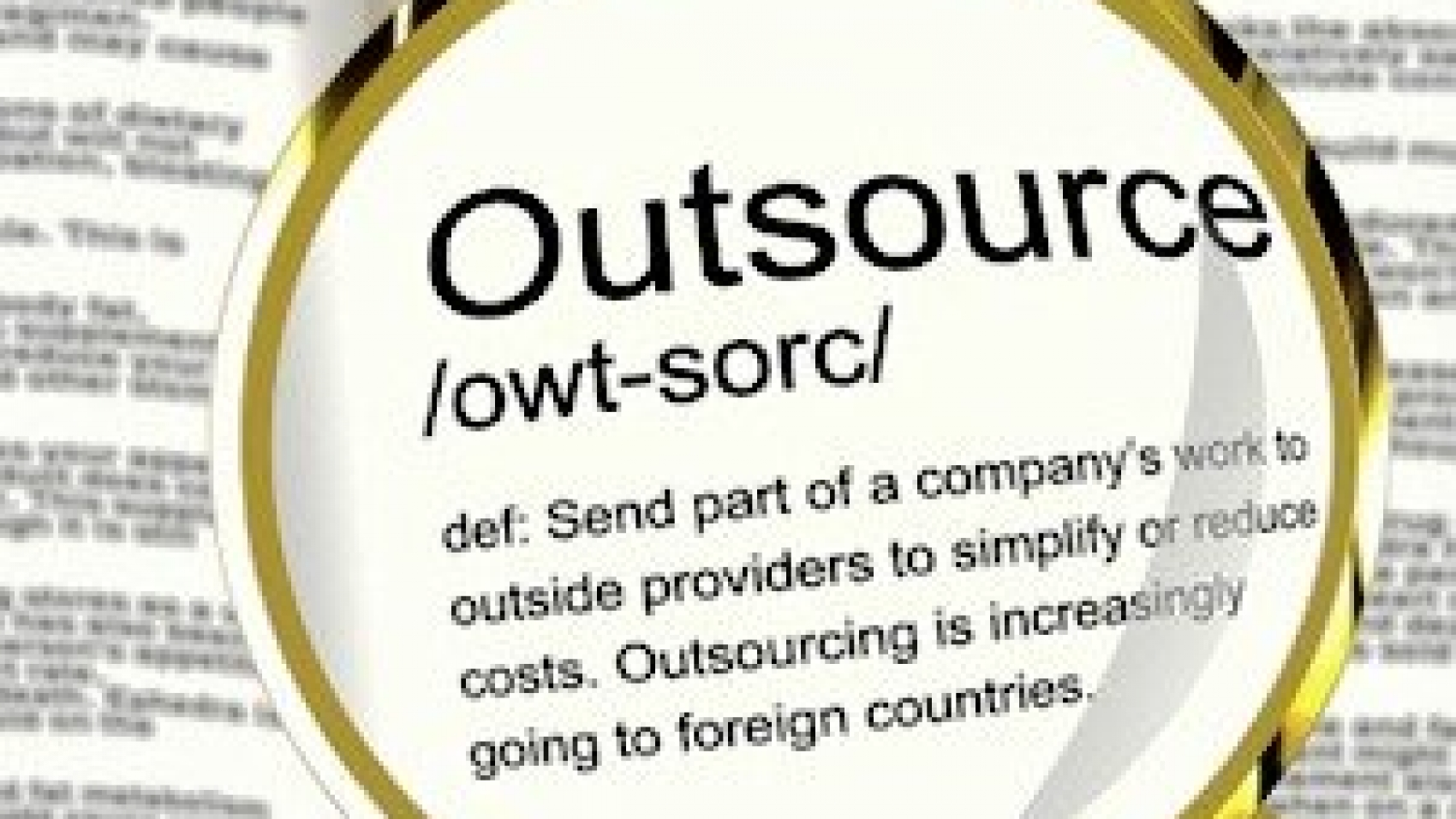 a golden magnifying lens on the word outsourcing